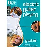 RGT - Electric Guitar Playing - Grade 6
