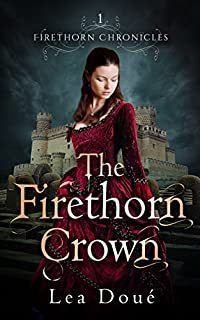 The Firethorn Crown by Lea Doué ebook deal