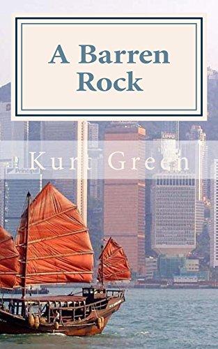 Amazon a barren rock a short historical novel of hong kong a barren rock a short historical novel of hong kong by green kurt fandeluxe Images