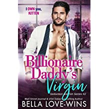 Billionaire Daddy's Virgin (Seduction and Sin Book 2)
