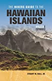 The Hikers Guide to the Hawaiian Islands: Updated and Expanded