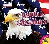 El Aguila de Cabeza Blanca, Kaite Goldsworthy, 1621276171