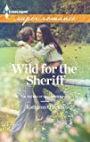 Wild for the Sheriff (The Sisters of Bell River Ranch Book 1)
