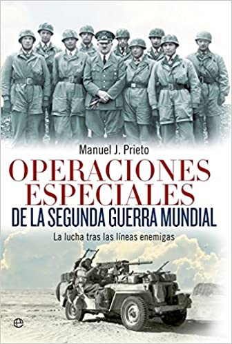 Operaciones Especiales De La Segunda Guerra Mundial, de Manuel J. Prieto