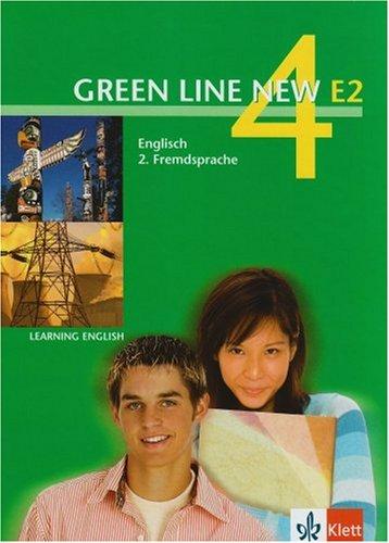 Green Line NEW E2: Schülerbuch Band 4: 8. oder 9. Schuljahr