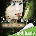 Tödliches Bündnis (Stadt der Finsternis 7) | Ilona Andrews