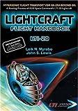 Lightcraft Flight Handbook LTI-20, Leik N. Myrabo and John Lewis, 1926592034