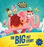 Book Cover for Justin Time: The Big Pet Story
