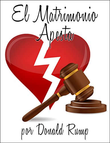 El Matrimonio Apesta (Spanish Edition)