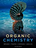 img - for Organic Chemistry (William H. Brown and Lawrence S. Brown) book / textbook / text book