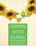 Sermon notes Journal for women: Sermon notes Journal for women With Calendar 2018-2019 ,Daily Sermon Guide for prayer, praise and scripture sermon ... Inches Extra Large Made In USA (Volume 1)