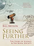 img - for Seeing Further: The Story of Science and the Royal Society by Bryson. Bill ( 2011 ) Paperback book / textbook / text book