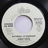 Cheap Trick 45 RPM Saturday At Midnight / Saturday At Midnight