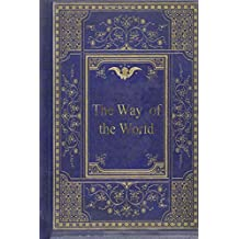 The Way of the World: A Comedy