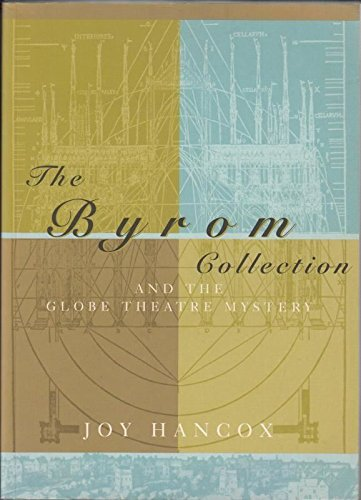 The Byrom Collection: And the Globe Theatre Mystery (The Globe Theater History)