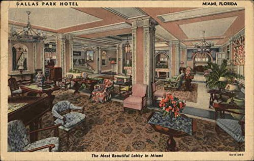 Dallas Park Hotel Miami, Florida Original Vintage Postcard ()