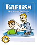 img - for Baptism: A Bible Study Wordbook for Kids (Children's Wordbooks) book / textbook / text book