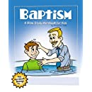 Baptism: A Bible Study Wordbook for Kids (Children's Wordbooks)