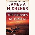 The Bridges at Toko-Ri: A Novel Audiobook by James A. Michener Narrated by Larry McKeever
