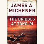 The Bridges at Toko-Ri: A Novel | James A. Michener