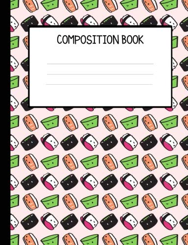 Kawaii Sushi College Ruled Composition Book by Yumtastic Books