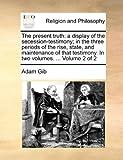 The Present Truth, Adam Gib, 1140761722
