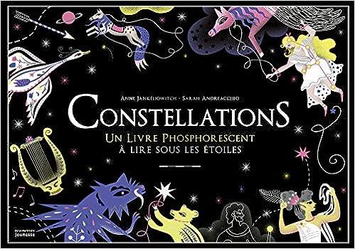 Constellations Un Livre Phosphorescent à Lire Sous Les
