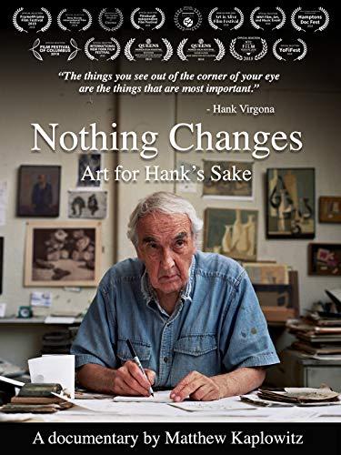 Kathryn Kathryn Square - Nothing Changes: Art for Hank's Sake