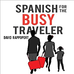 Spanish for the Busy Traveler
