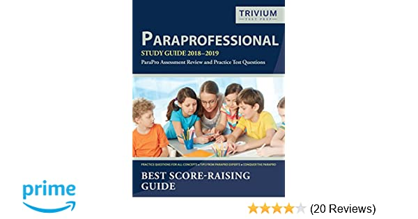 Paraprofessional study guide 2018 2019 parapro assessment review paraprofessional study guide 2018 2019 parapro assessment review and practice test questions paraprofessional exam prep team 9781635302875 amazon fandeluxe Gallery