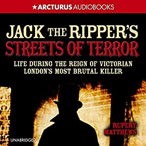 Jack the Ripper's Streets of Terror Audiobook