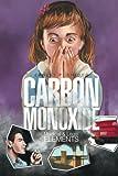 Carbon Monoxide, Ernest P. Chiodo, 1499030606