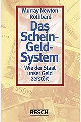 Das Schein-Geld-System. Paperback
