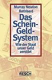 Das Schein-Geld-System: Wie der Staat unser Geld zerstört