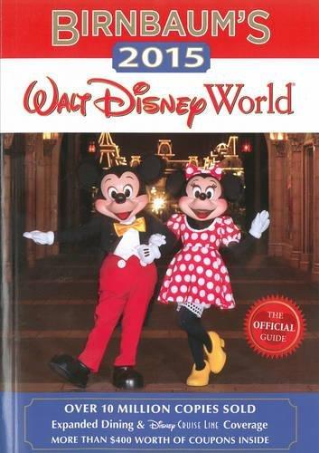 Download Birnbaum's 2015 Walt Disney World: The Official Guide (Birnbaum Guides) pdf epub