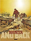 "Afficher ""Bouncer - série en cours n° 9 And back"""