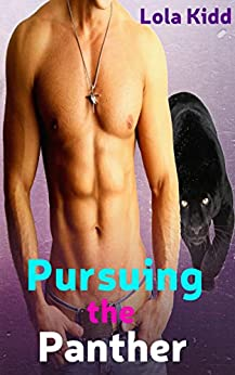 Pursuing the Panther: BBW Shifter Mail Order Bride Romance (Mail-Order Mates Book 7) by [Kidd, Lola]