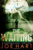 The Waiting, Joe Hart, 0615925529