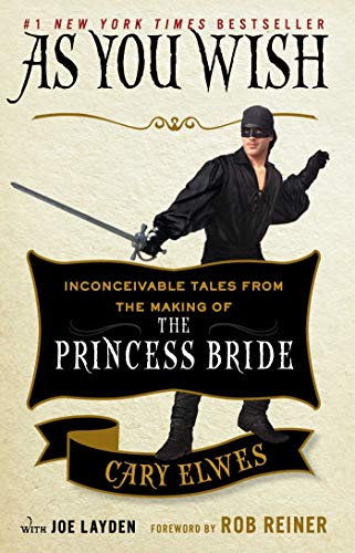 As You Wish: Inconceivable Tales from the