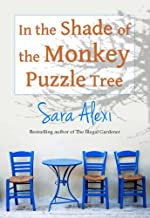 In the Shade of the Monkey Puzzle Tree (The Greek Village Collection Book 6)
