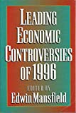 Leading Economic Controversies of 1996 9780393969559