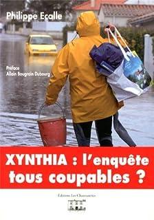 Xynthia : une enquête : tous coupables ?