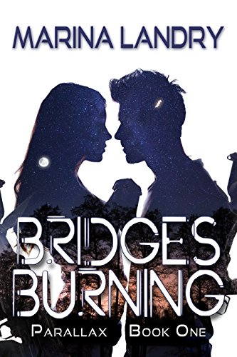 Bridges Burning (Parallax Book 1)