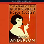 The Affair of the Bloodstained Egg Cosy   James Anderson
