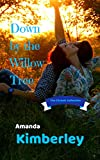 Down by the Willow Tree (The Chronic Collection Book 1)