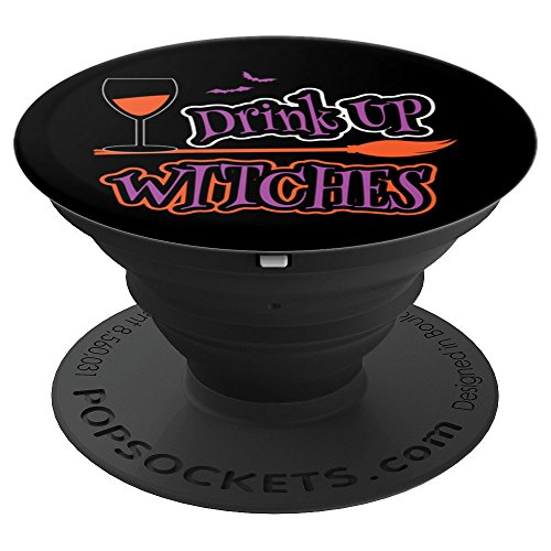 (Funny Drink Up Witches Halloween Themed - PopSockets Grip and Stand for Phones and)