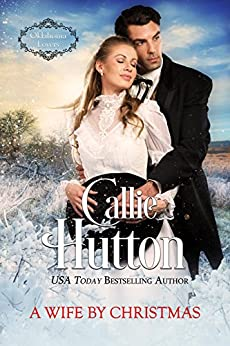 A Wife by Christmas (Oklahoma Lovers Series Book 4) by [Hutton, Callie]
