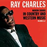 Modern Sounds In Country & Western Music, Volumes 1 & 2 by Ray Charles (2009-06-02)
