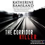 The Corridor Killer:: Delaware, Notorious USA | Katherine Ramsland