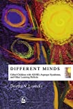 Books : Different Minds: Gifted Children with AD/HD, Asperger Syndrome, and Other Learning Deficits